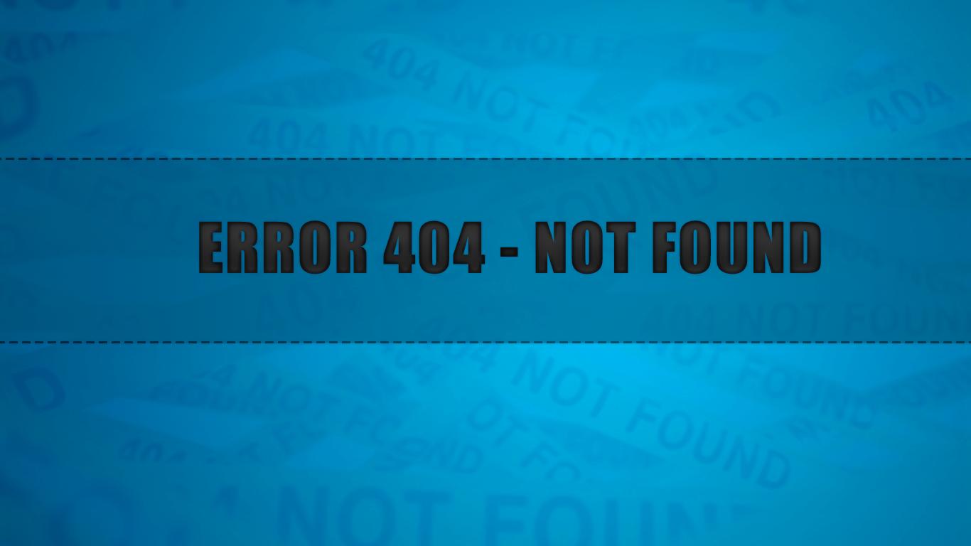 Error 404 Not Found Wallpaper
